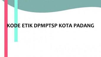 KODE ETIK DPMPTSP KOTA PADANG | Dinas PM & PTSP
