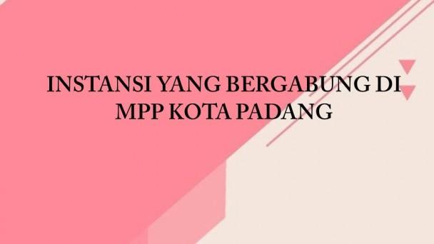 INSTANSI YANG BERGABUNG DI MPP KOTA PADANG | Dinas PM & PTSP